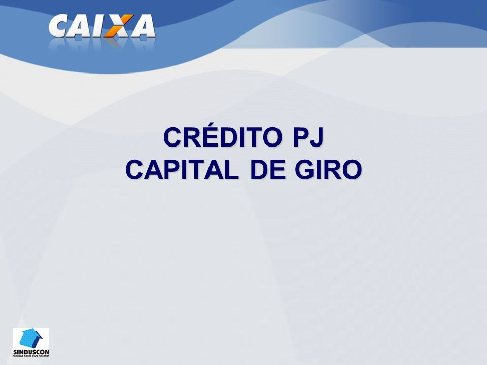 CHEQUE EMPRESA CAIXA Limite de crédito rotativo destinado a suprir necessidade urgente de capital de giro e otimizar o fluxo de caixa.