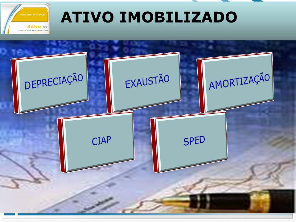ATIVO IMOBILIZADO Depreciação Acelerada : Aceleração Normal - A depreciação será feita em função do número de horas diárias de operação.
