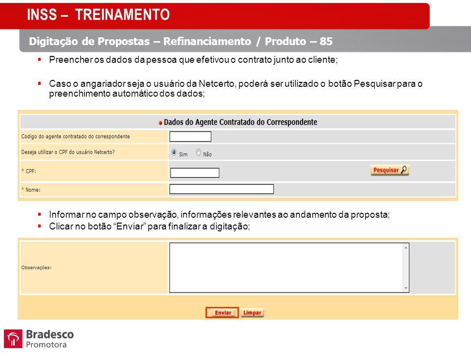 Preencher os dados da pessoa que efetivou o contrato junto ao cliente; Caso o angariador seja o usuário da Netcerto, poderá ser utilizado o botão Pesq