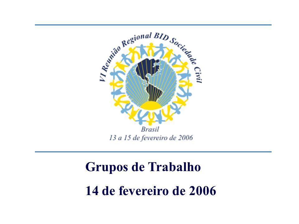 Grupos de Trabalho 14 de fevereiro de 2006