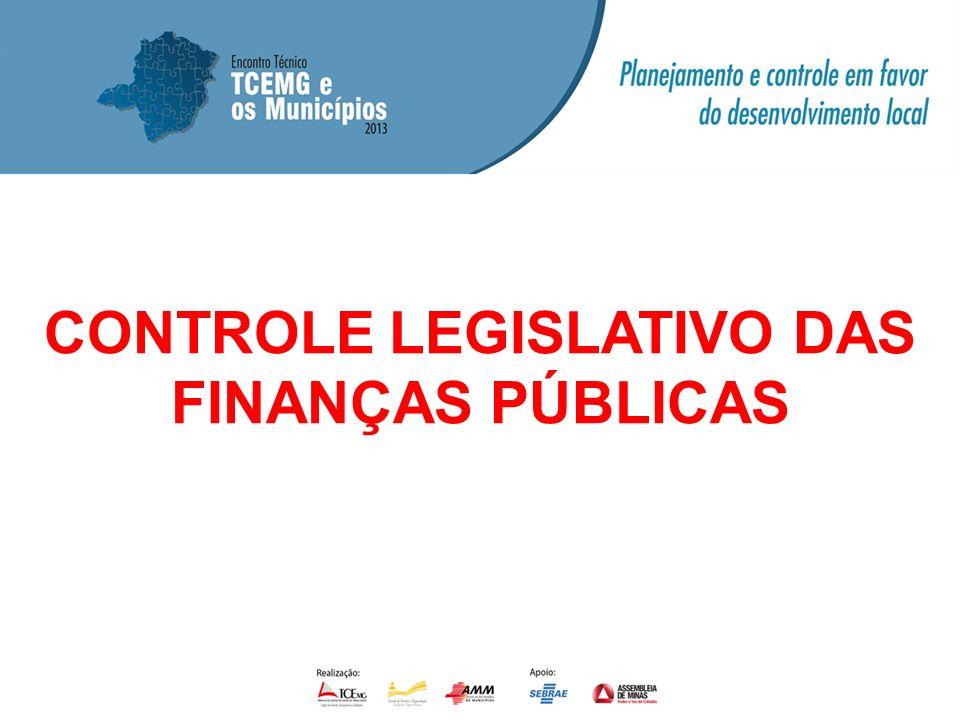 CONTROLE LEGISLATIVO DAS FINANÇAS PÚBLICAS
