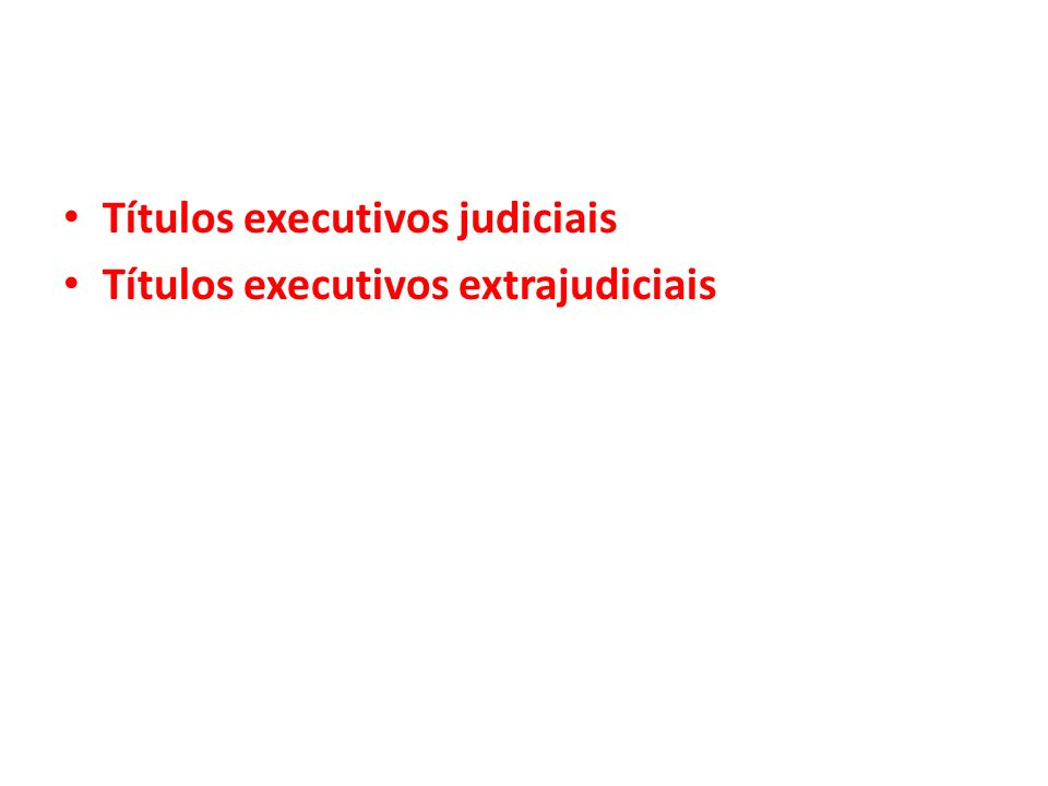 ROL de T.E.judiciais Decisão que reconhece a existência de obrigação.