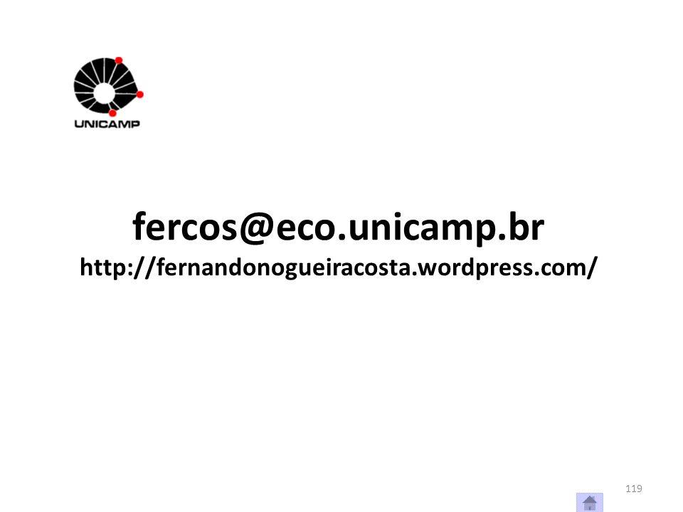 fercos@eco.unicamp.br http://fernandonogueiracosta.wordpress.com/ 119
