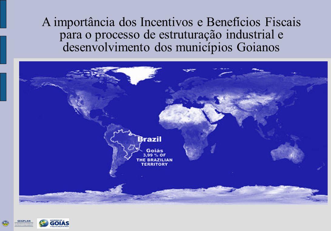 . A importância dos Incentivos e Benefícios Fiscais para o processo de estruturação industrial e desenvolvimento dos municípios Goianos