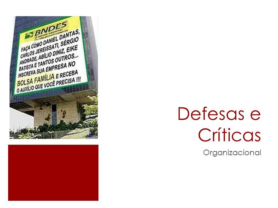 Defesas e Críticas Organizacional