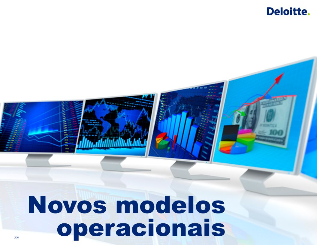 39 Novos modelos operacionais