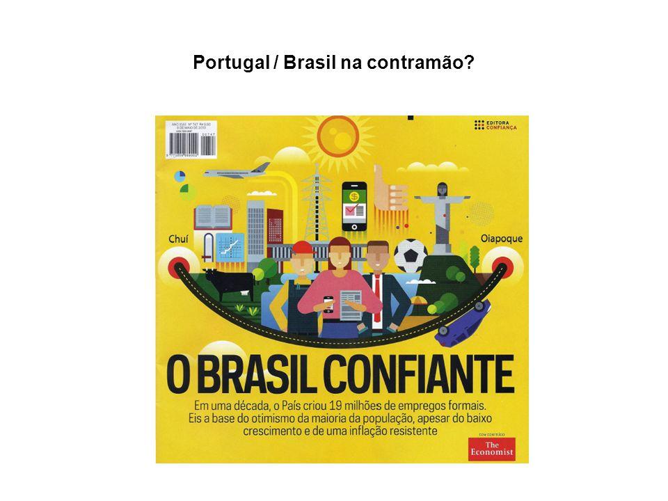 Portugal / Brasil na contramão?