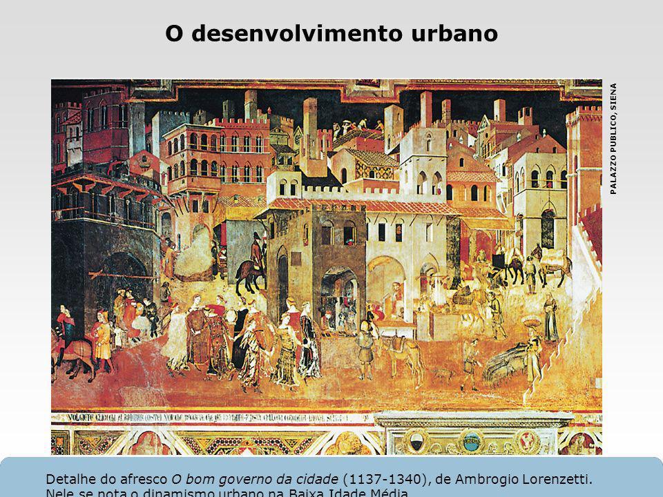 X SAIR O desenvolvimento urbano PALAZZO PUBLICO, SIENA Detalhe do afresco O bom governo da cidade (1137-1340), de Ambrogio Lorenzetti. Nele se nota o