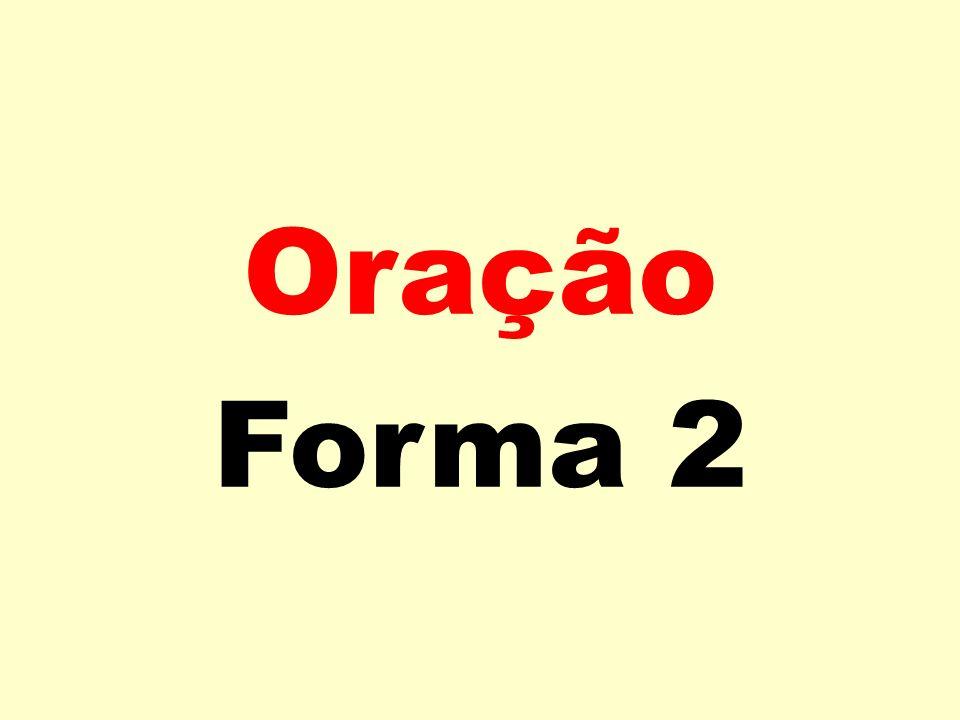 Oração Forma 2