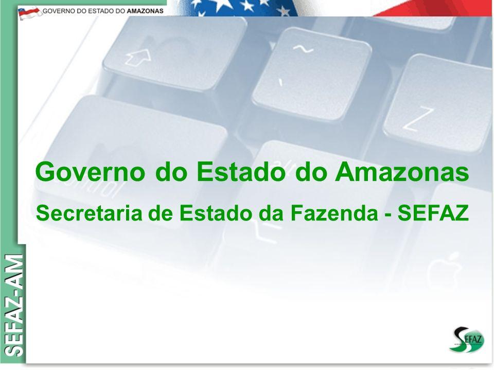Governo do Estado do Amazonas Secretaria de Estado da Fazenda – SEFAZ Orçamento 2008 Governo do Estado do Amazonas Secretaria de Estado da Fazenda - S