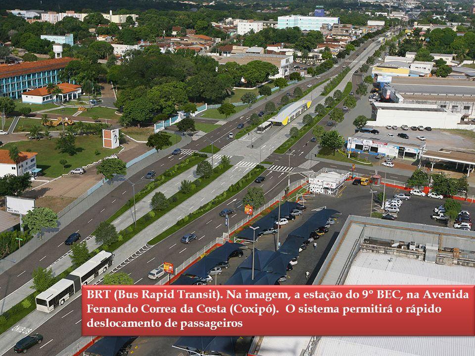 BRT (Bus Rapid Transit). Na imagem, a estação do 9º BEC, na Avenida Fernando Correa da Costa (Coxipó). O sistema permitirá o rápido deslocamento de pa