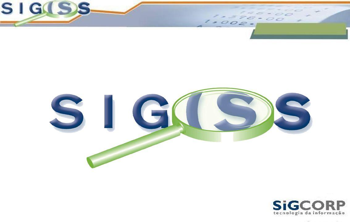 O que é o SIG-ISS .Sistema integrado - WEB O que é o SIG-ISS .