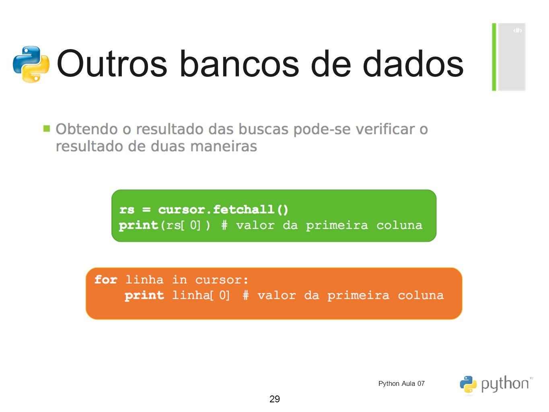 29 Outros bancos de dados Python Aula 07