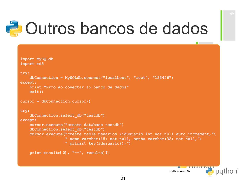 31 Outros bancos de dados Python Aula 07