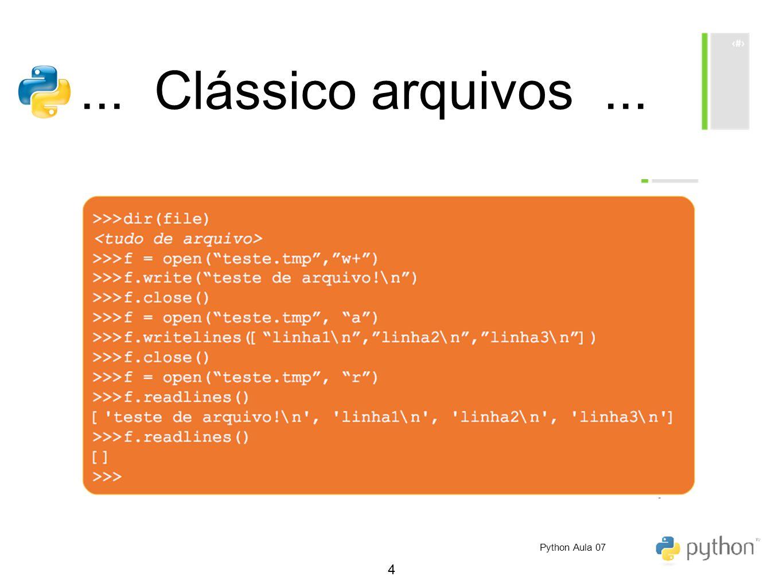 4... Clássico arquivos... Python Aula 07