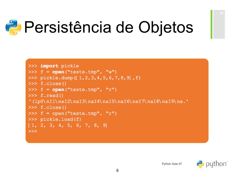 6 Persistência de Objetos Python Aula 07