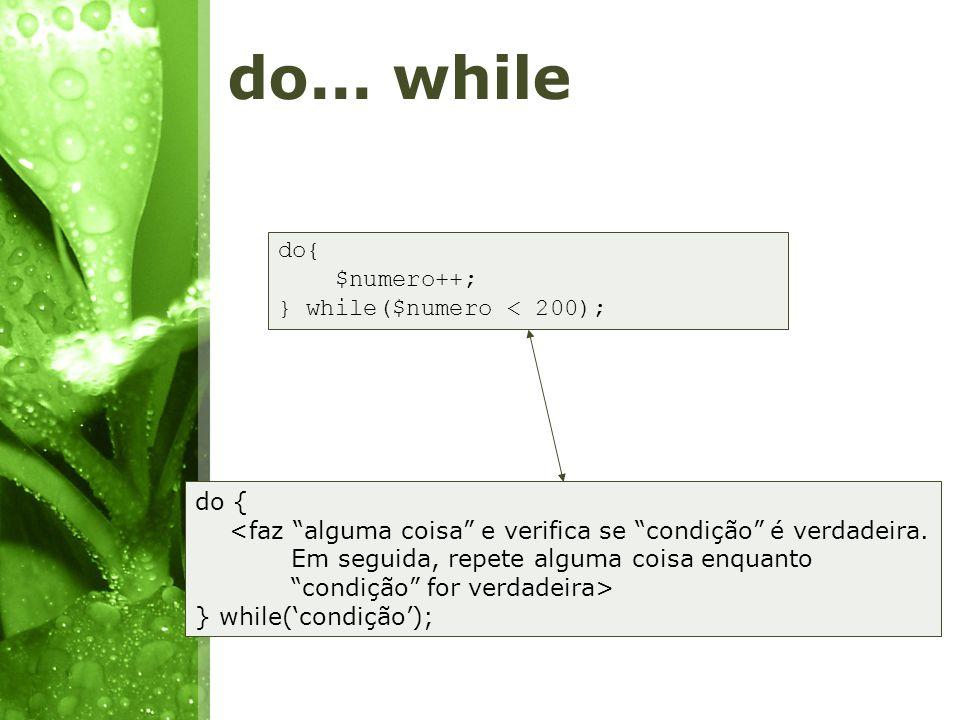 for for($i = 1; $i <= 80; $i++){ echo $i ; } for(posição inicial, condição, passo){ <faz alguma coisa enquanto condição for verdadeira.