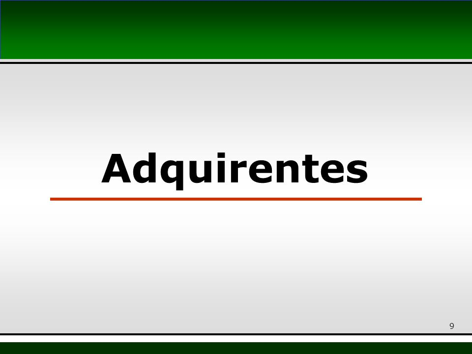 9 Adquirentes