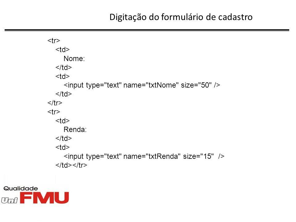Digitação do arquivo altera.php echo Código: <input type= text name= txtCodigo readonly= readonly value= $linha[Cod_Cli] size= 20 /> Nome: Renda: ;