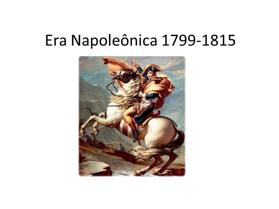 Era Napoleônica 1799-1815
