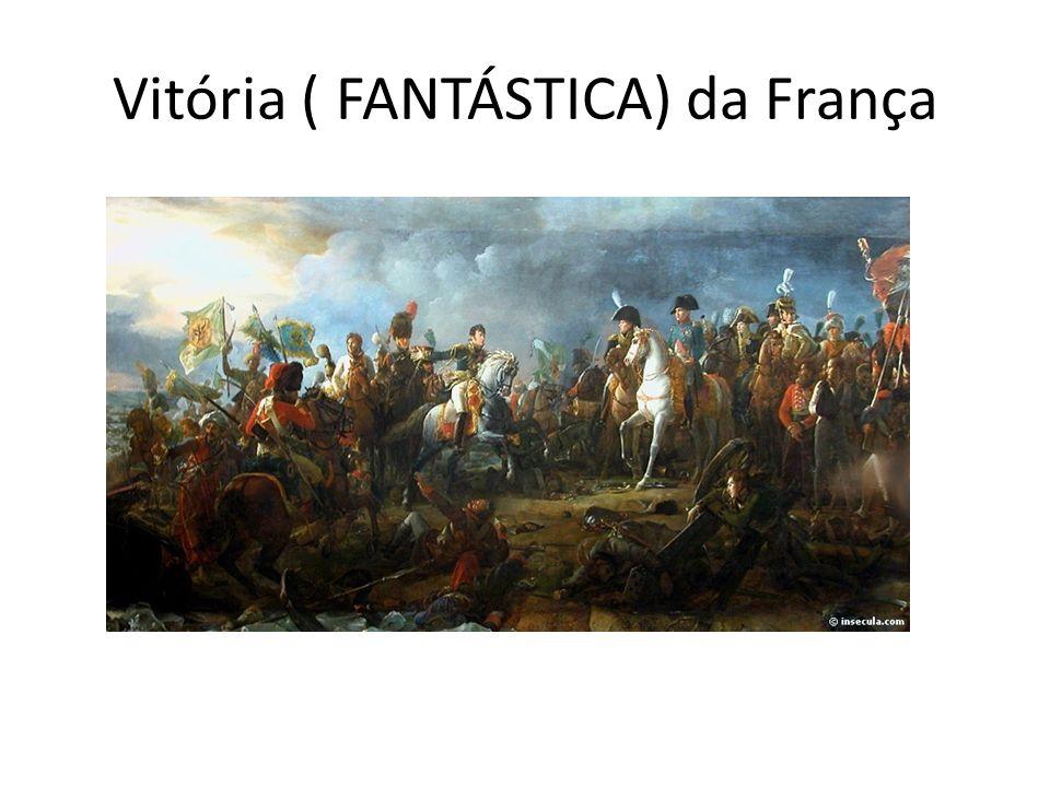 Vitória ( FANTÁSTICA) da França