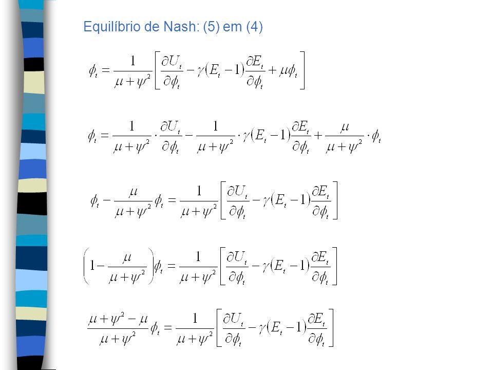 Equilíbrio de Nash: (5) em (4)