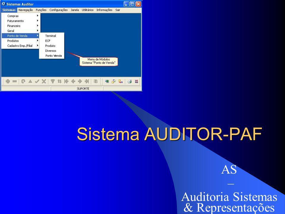Sistema AUDITOR-PAF AS – Auditoria Sistemas & Representações