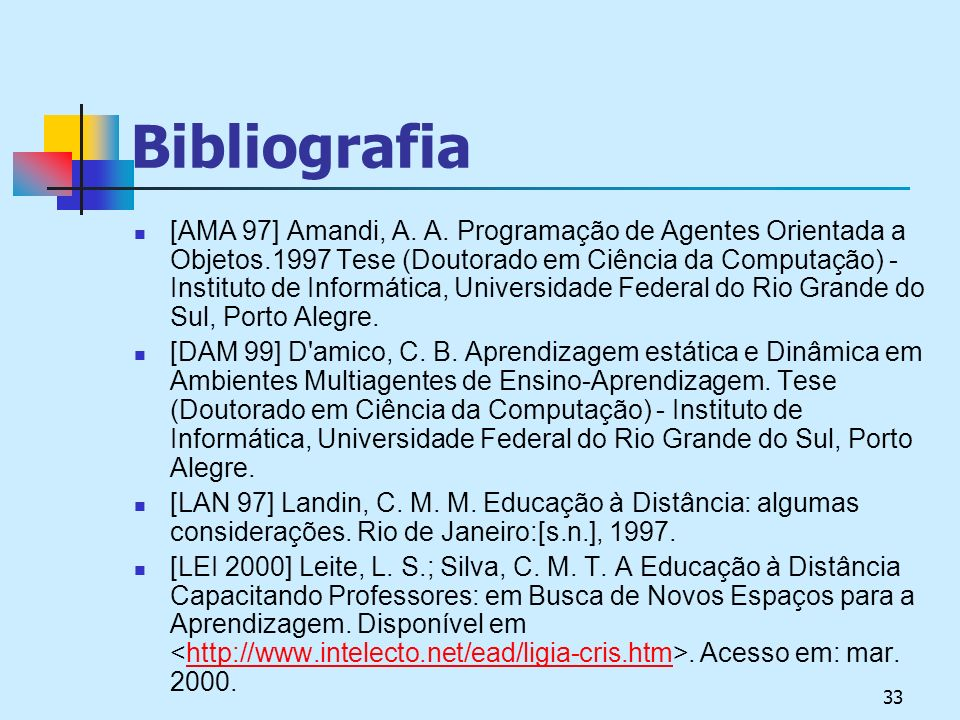 33 Bibliografia [AMA 97] Amandi, A.A.