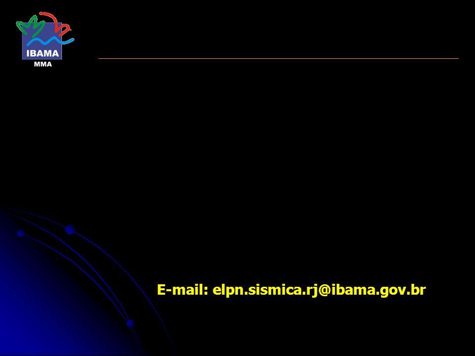 E-mail: elpn.sismica.rj@ibama.gov.br