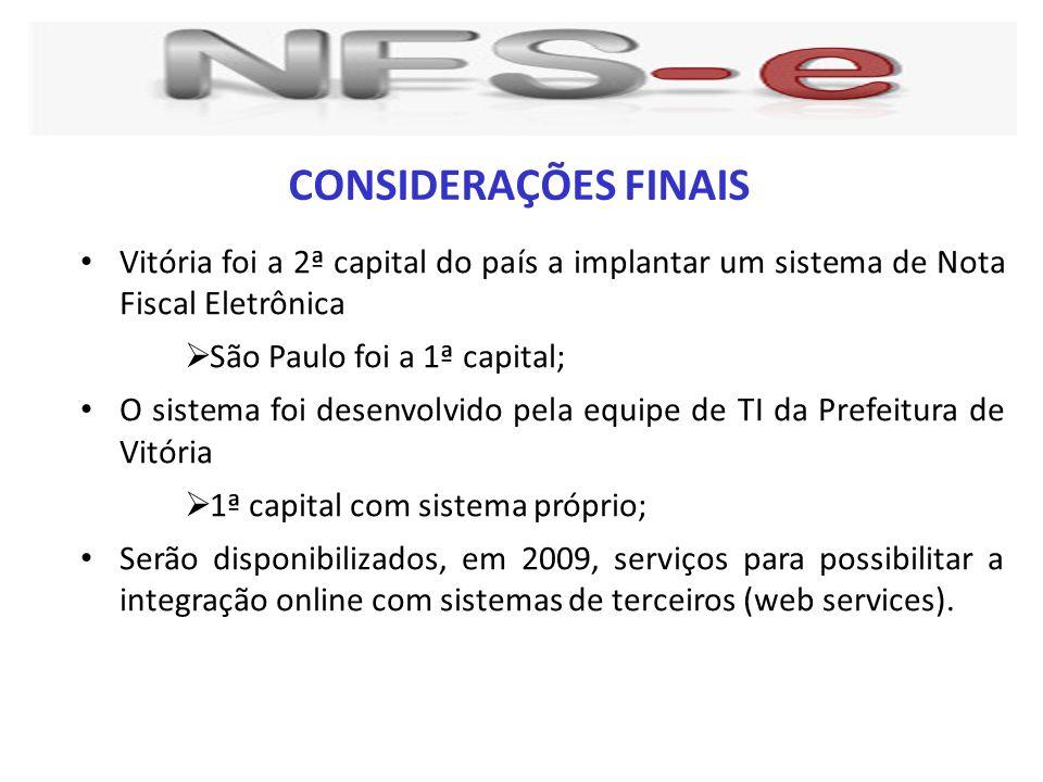 Vitória foi a 2ª capital do país a implantar um sistema de Nota Fiscal Eletrônica São Paulo foi a 1ª capital; O sistema foi desenvolvido pela equipe d