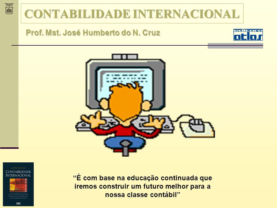 Na reunião de 1995 endossou a obrigatoriedade de adoção das normas internacionais do IASB pelas companhias que transacionam no mercado de capitais.