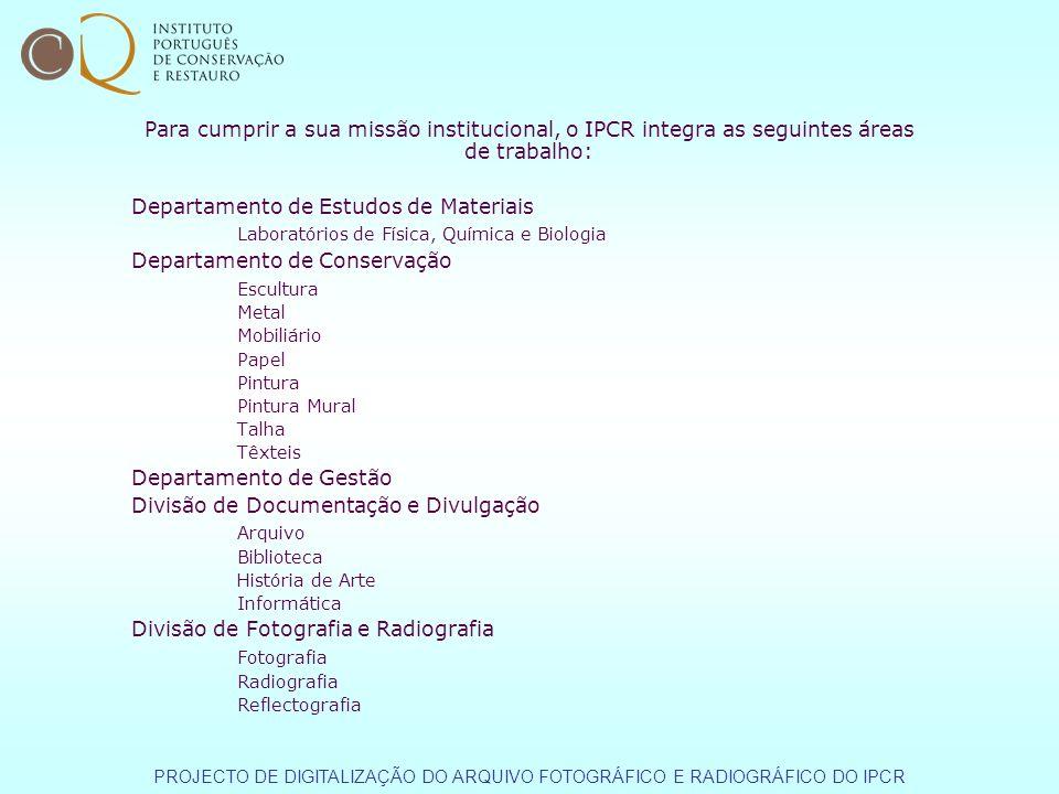 Para cumprir a sua missão institucional, o IPCR integra as seguintes áreas de trabalho: Departamento de Estudos de Materiais Laboratórios de Física, Q