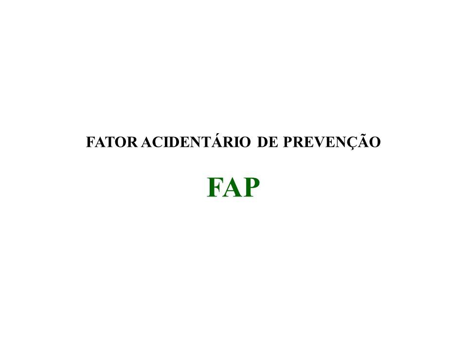 FATOR ACIDENTÁRIO DE PREVENÇÃO FAP