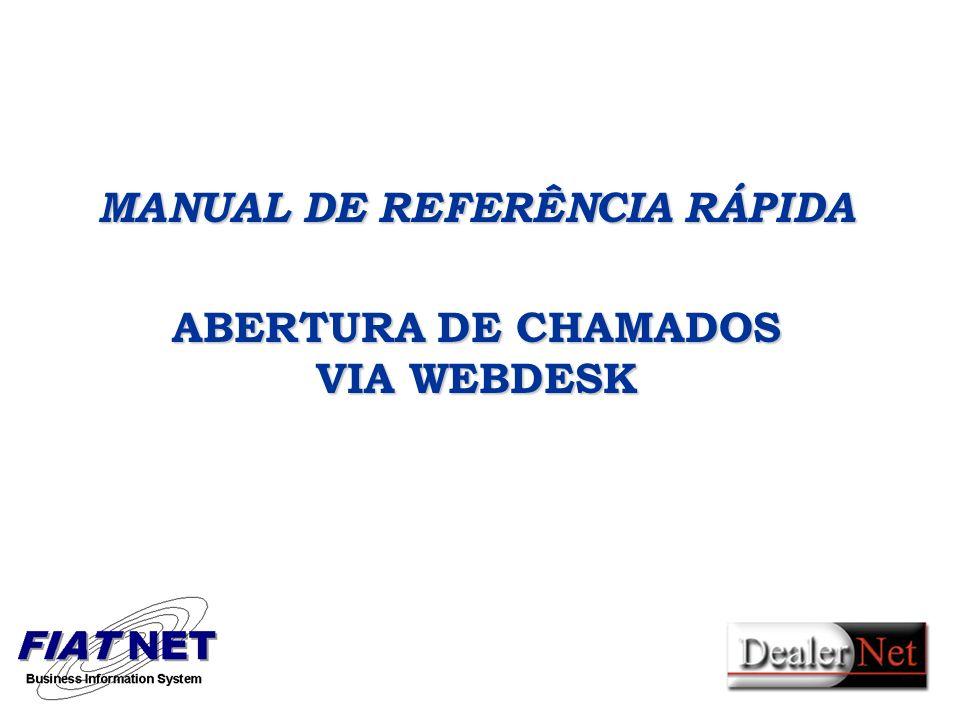 MANUAL DE REFERÊNCIA RÁPIDA ABERTURA DE CHAMADOS VIA WEBDESK