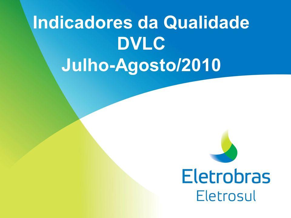 Indicadores da Qualidade DVLC Julho-Agosto/2010
