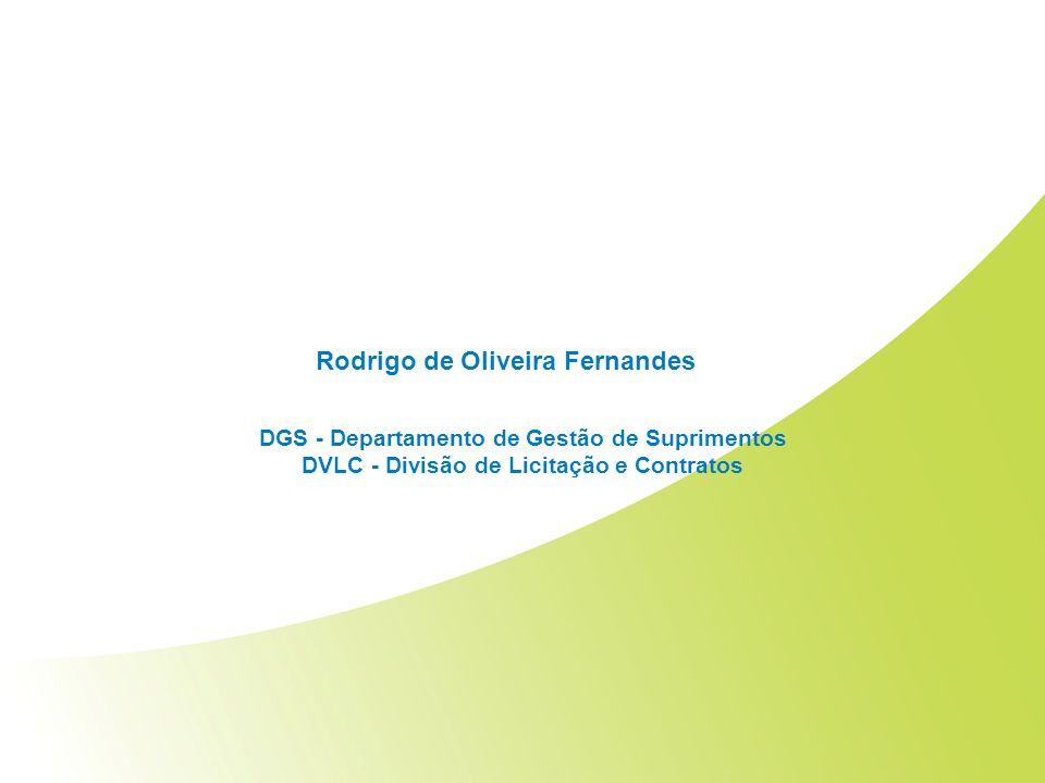 Indicadores de Desempenho DVLC Julho e Agosto/2010 Rodrigo de Oliveira Fernandes DGS - Departamento de Gestão de Suprimentos DVLC - Divisão de Licitaç