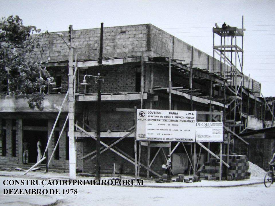 CONSTRUÇÃO DO PRIMEIRO FORUM DEZEMBRO DE 1978
