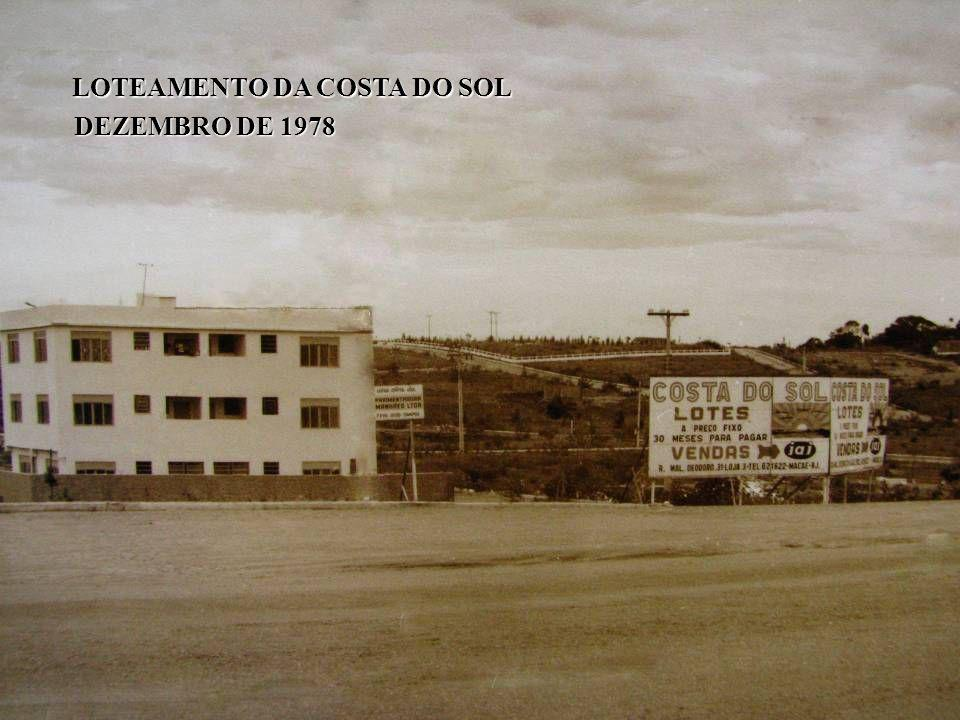 LOTEAMENTO DA COSTA DO SOL DEZEMBRO DE 1978