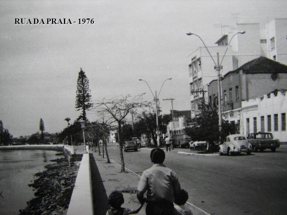 RUA DA PRAIA - 1976