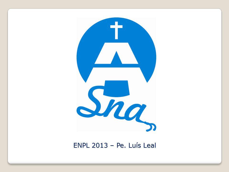 ENPL 2013 – Pe. Luís Leal