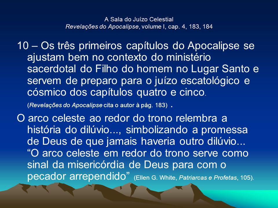 A Sala do Juízo Celestial Revelações do Apocalipse, volume I, cap.