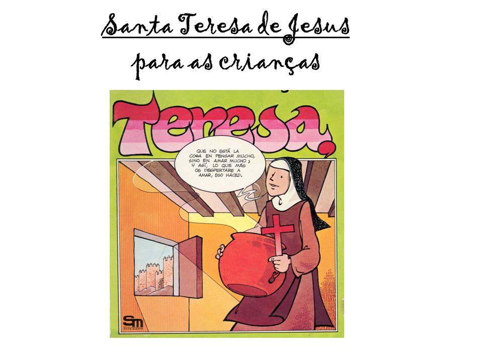 Santa Teresa de Jesus para as crianças
