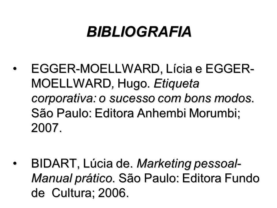 BIBLIOGRAFIA EGGER-MOELLWARD, Lícia e EGGER- MOELLWARD, Hugo.