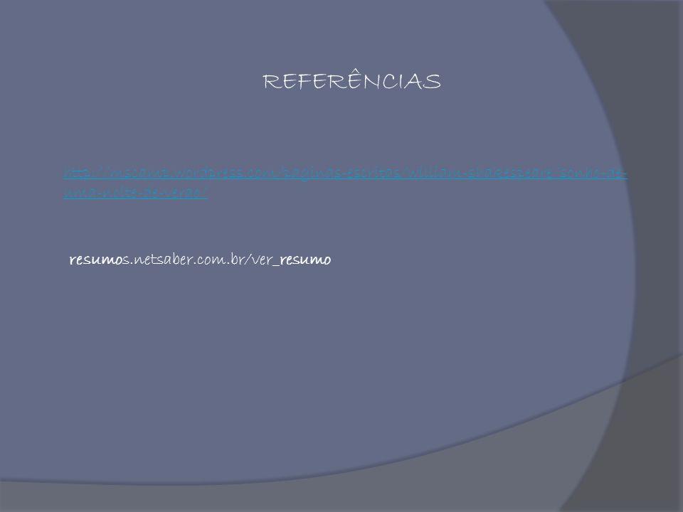 REFERÊNCIAS http://mscamp.wordpress.com/paginas-escritas/william-shakespeare/sonho-de- uma-noite-de-verao/ resumos.netsaber.com.br/ver_resumo
