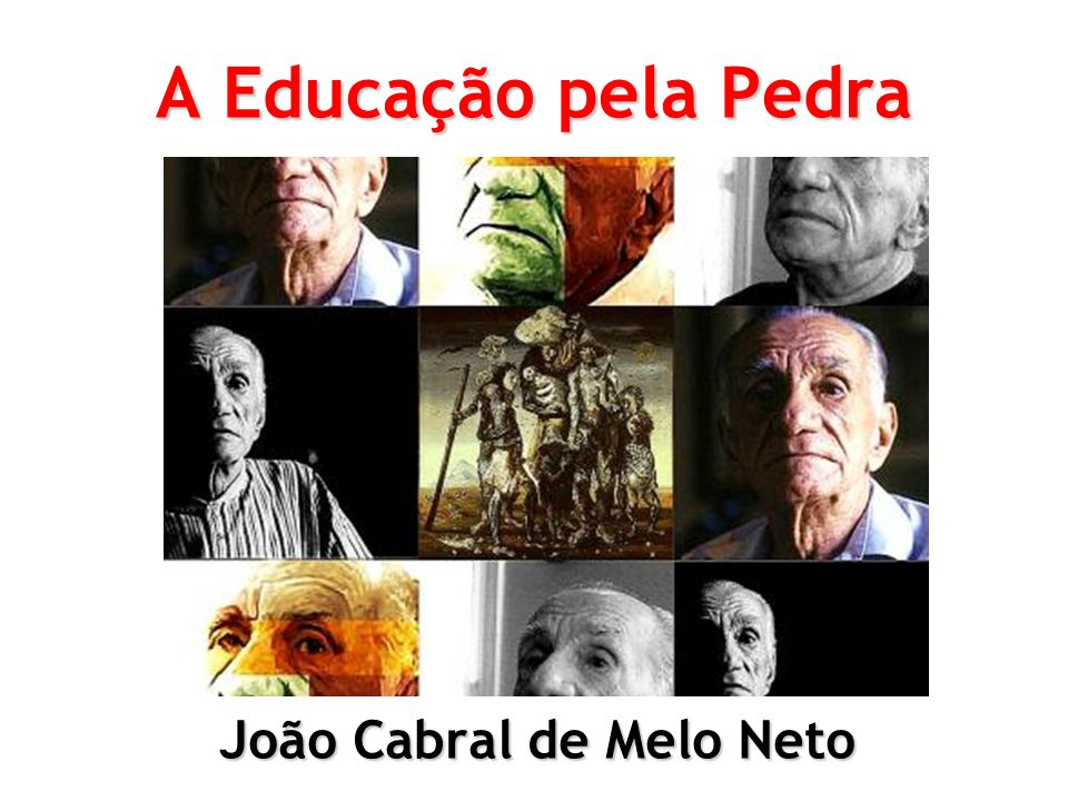 João Cabral de Melo Neto (1920 - 1999) Nasceu em Recife (PE); Infância nos engenhos de açúcar da família; Contato com a literatura de cordel; Carreira diplomática; Afeição pela Espanha (Sevilha, Barcelona,..); Membro da Academia Brasileira de Letras;