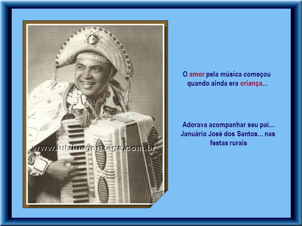 Luiz Gonzaga...nasceu em 13/12/1912... na modesta fazenda Caiçara...