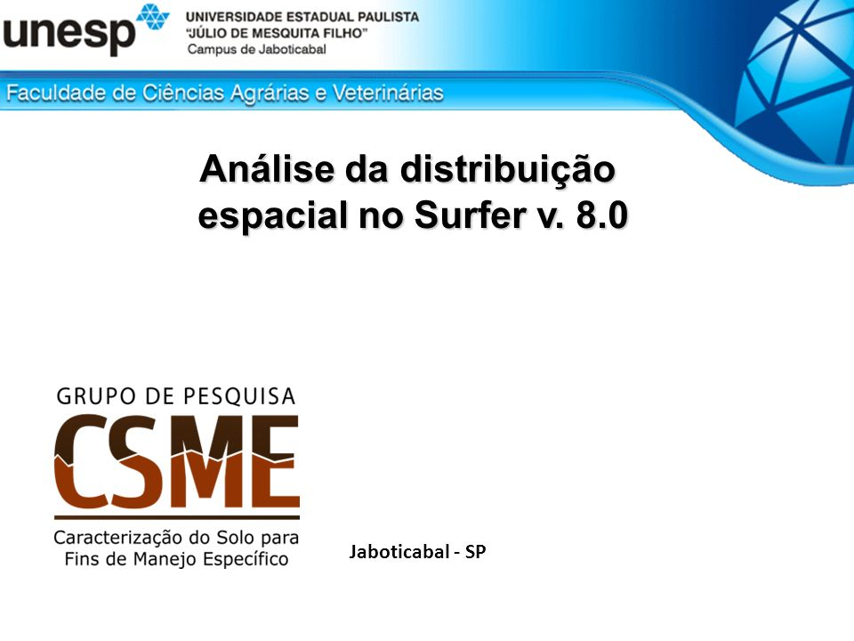 Análise da distribuição espacial no Surfer v. 8.0 espacial no Surfer v. 8.0 Jaboticabal - SP
