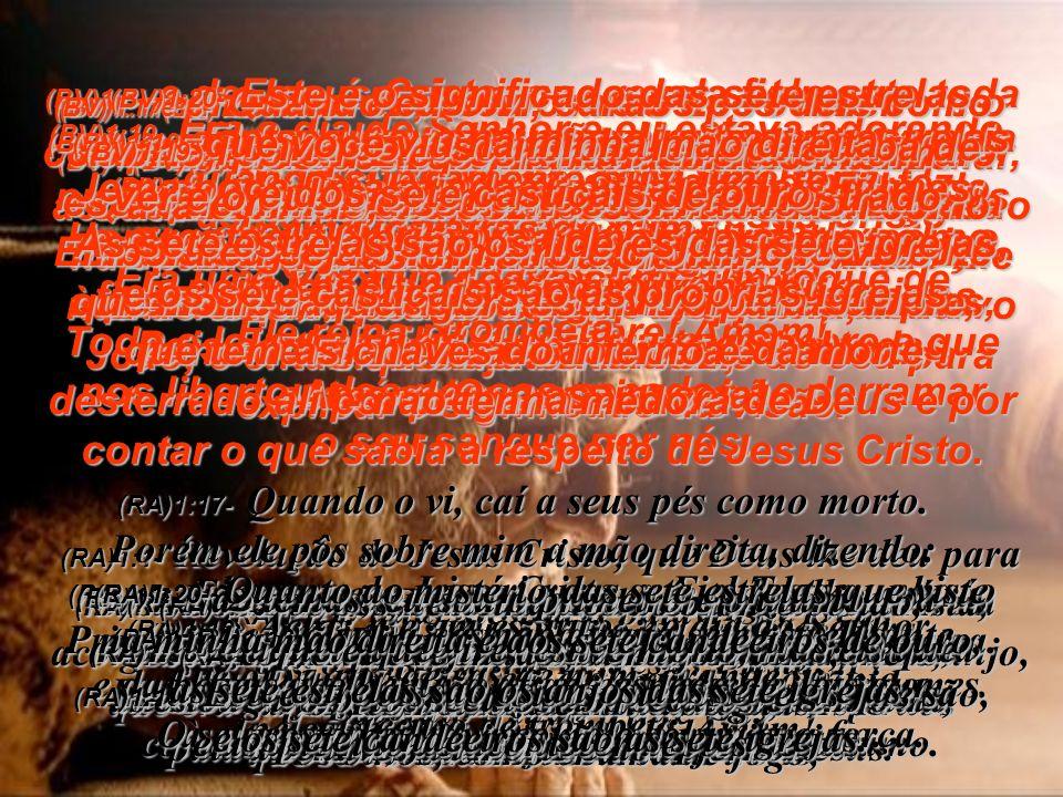 Cartas do Apóstolo S.João às sete Igrejas da Ásia Apocalipse capítulos 1 a 3 (BV)Ed. Bíblia Viva – Editora Mundo Cristão (RA) Ed. Revista e Atualizada