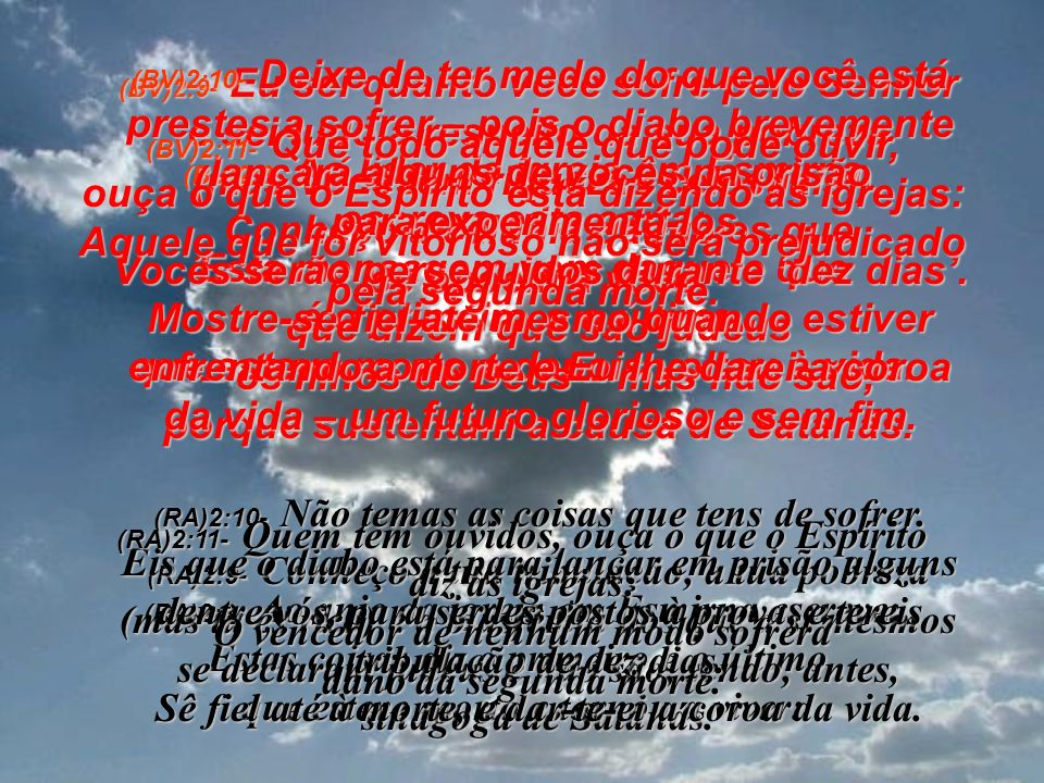 (BV)2:1- Escreva uma carta ao líder da igreja em Éfeso e diga-lhe isto: Escrevo para transmitir-lhe uma mensagem daquele que caminha entre as igrejas