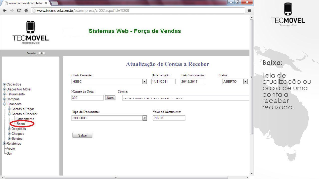 Baixa: Tela de atualização ou baixa de uma conta a receber realizada.